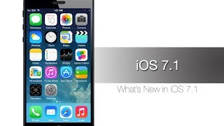 New iOS 7.1 Features and Improvements