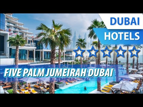 Five Palm Jumeirah Dubai 5 ⭐⭐⭐⭐⭐ | Review Hotel in Dubai, UAE
