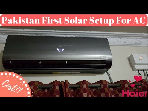 Pakistan First Solar Setup For AC