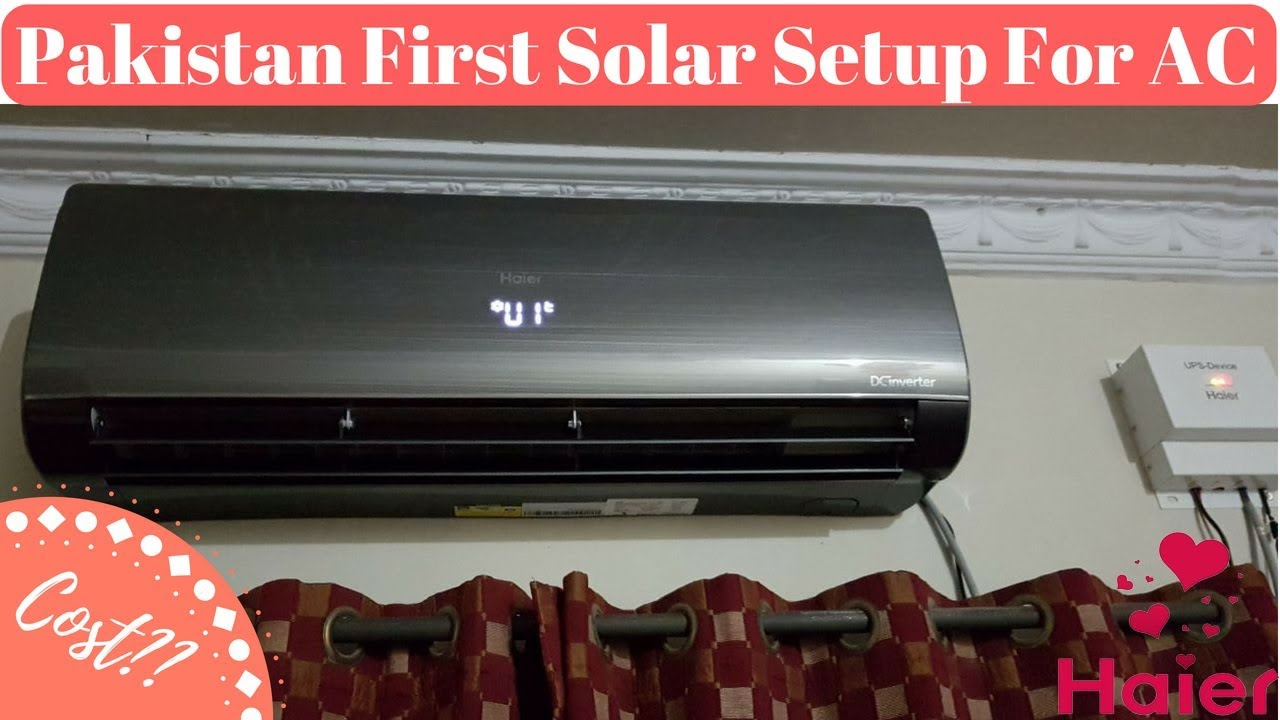 Pakistan First Solar Setup For Ac In 2020 Youtube
