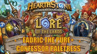 Hearthstone | Lore of the Cards | Eadric the Pure + Confessor Paletress | VLOG