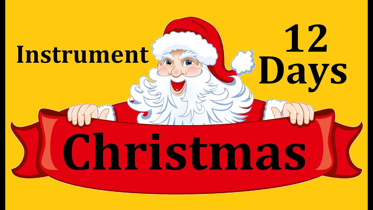 12 days of christmas instrumental songs music carols playlist santa claus dance for kids - 12 Days Of Christmas Instrumental