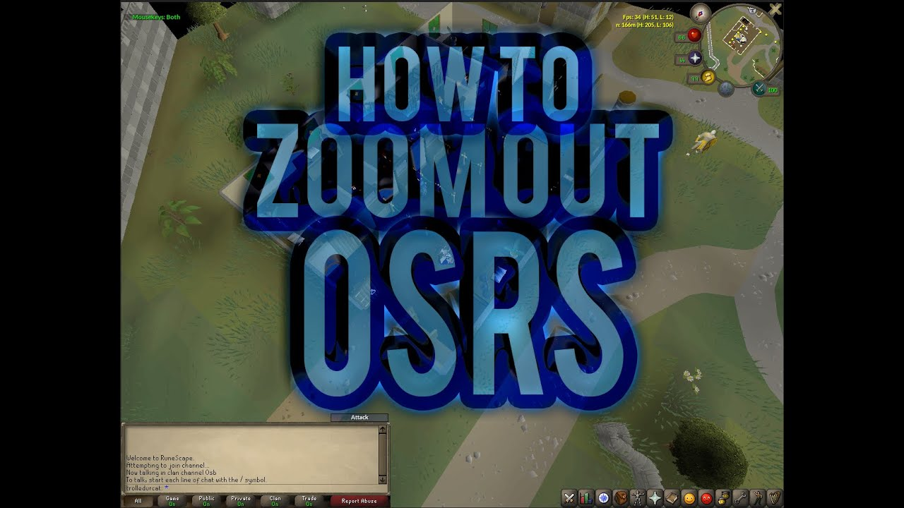 How To Zoom Out In Oldschool Runescape Osrs Resizable