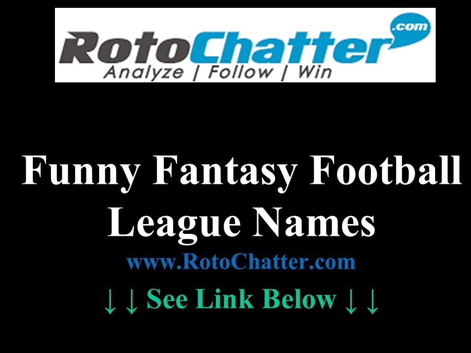 Funny Fantasy Football League Names 2013 Beyond Youtube