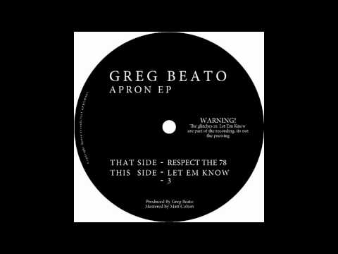 Greg Beato - Let Em Know