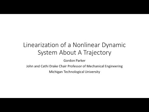 Linearization of a Nonlinear Dynamic System About A Trajectory