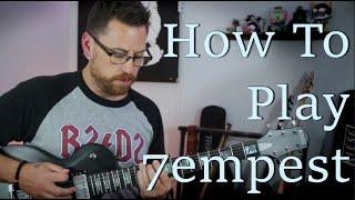 7empest Guitar Tutorial