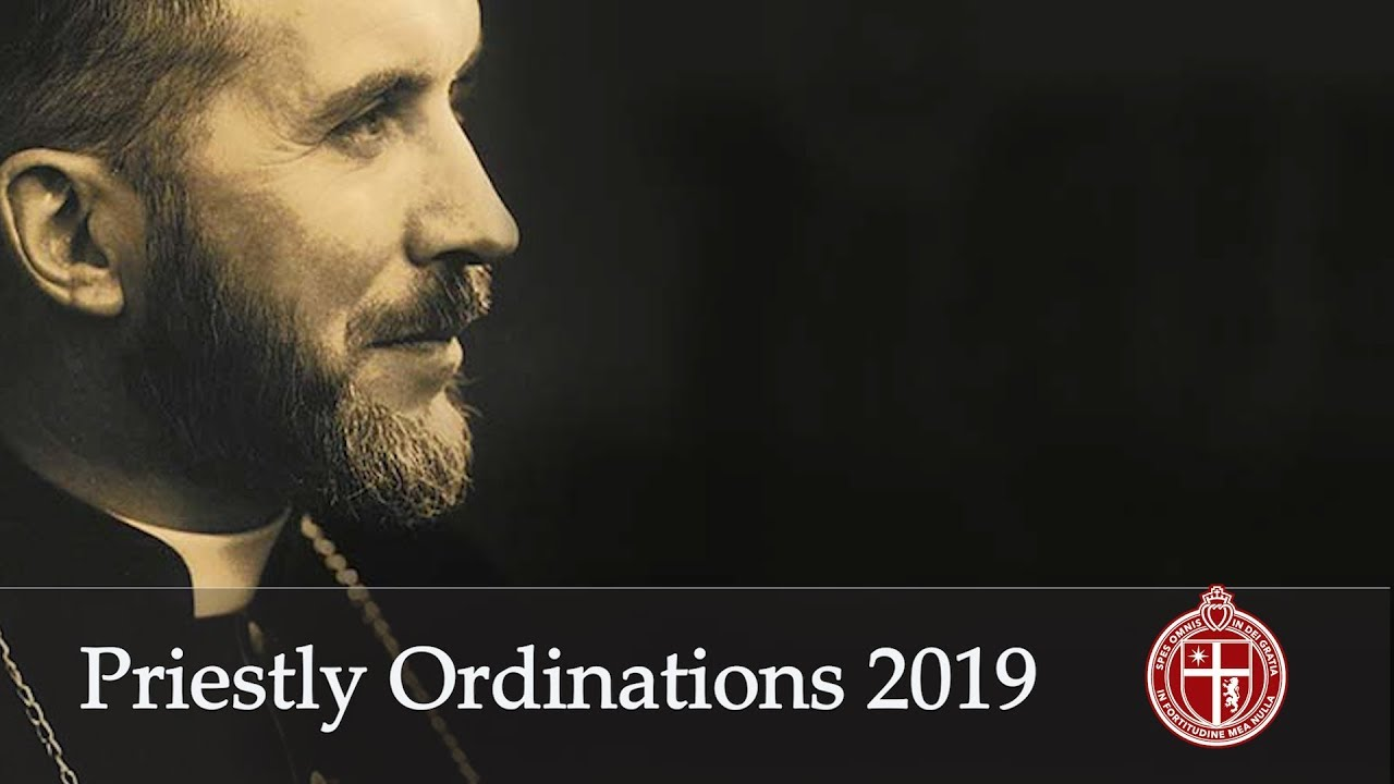 SSPX Priestly Ordinations 2019