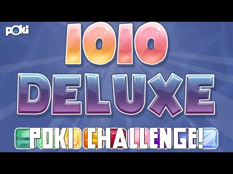 New 10x10 Game! 1010 Deluxe high score Poki challenge
