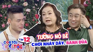 My Kid Is Sinful|Ep 12: Huu Tin's mom thinks he's gay, making Duong Lam suspect