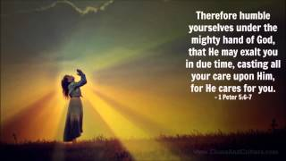 Repeat youtube video Bible Verse of the Day - 1 Peter 5:6-7 - Daily Inspiration and Encouragement from the Bible
