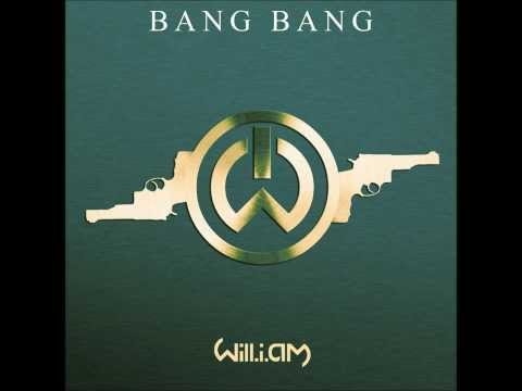Will I Am: Bang Bang Radio Edit Mix 2013