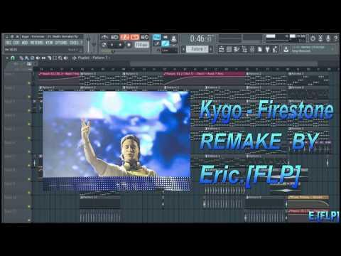 Kygo - Firestone (FL Studio Remake)