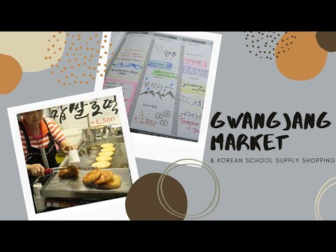 stu[diane] abroad in korea | vlog ep. 9 - Gwangjang Market + School Supply Shopping!