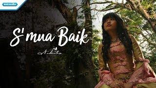 Nikita - S'mua Baik (Official Video Lyric) Mp3