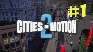 Cities In Motion 2  Part 1 - Transporting is the Name of the Game