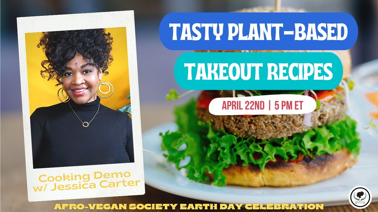 Tasty Vegan Takeout Made with Tempeh | Afro-Vegan Society Earth Day Celebration