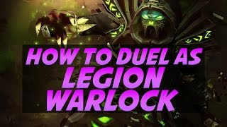 How to Win Duels as Affliction Warlock in World of Warcraft Legion