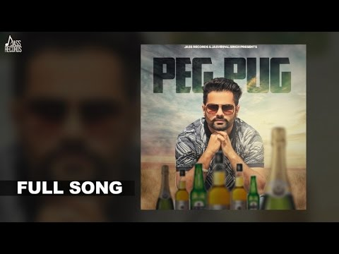 Peg Pug |FULL(HD)|Happy Jassar |New Punjabi Songs 2017|Latest Punjabi Songs 2017