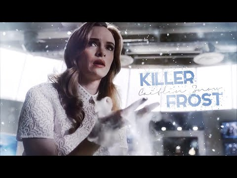 Killer Frost ❅ Freeze You Out