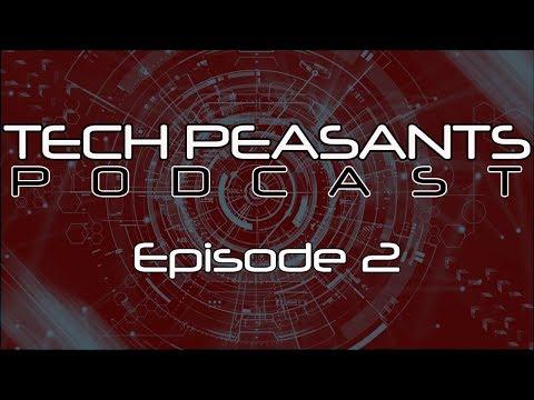 Acoustic Levitation | Falcon Heavy Static Fire | Nintendo Labo | Tech Peasants Podcast Ep  2