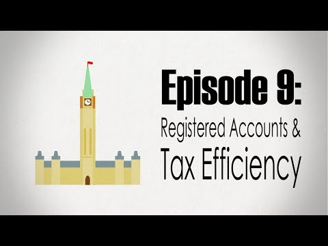Taxes | Registered Accounts & Tax Efficiency
