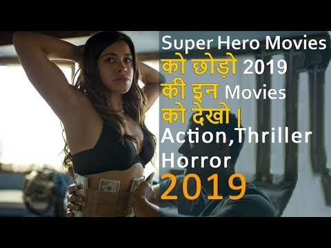 Top 10 Best Movies Hollywood 2019  In Hindi | Best Movies Action Thriller Horror