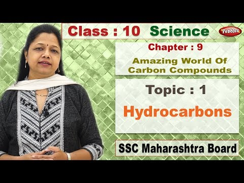 Class 10 | Science 2 | Chapter 9 | Amazing World Of Carbon Compounds | Topic 01 | Hydrocarbons