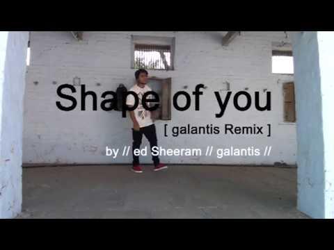 Shape of yougalantis remix Ed SheeranGalantis @Nikhil choreograhy