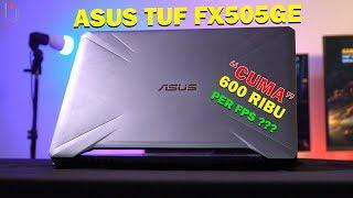 ASUS TUF FX505GE - WAJIB NONTON SEBELUM BELI !!!