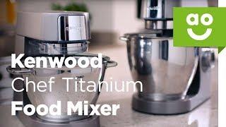 Kenwood Chef Titanium batteur sur Socle | ao.com