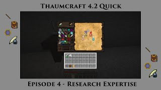 Thaumcraft Quick 4.2 E04 - Research Expertise