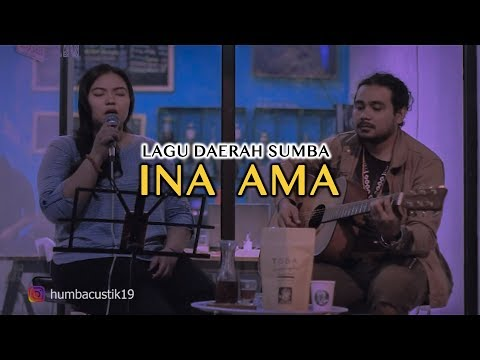 Humbacustik Ft. Tania Taka - INA AMA ( Lagu Daerah Sumba )