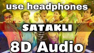 Satakli Song (8d Audio)  Happy New Year  Shah Rukh Khan  Deepika Padukone  8D Bollywood Songs