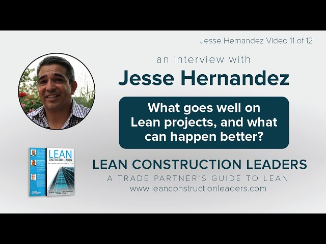 What goes well on Lean projects ,and what can happen better?
