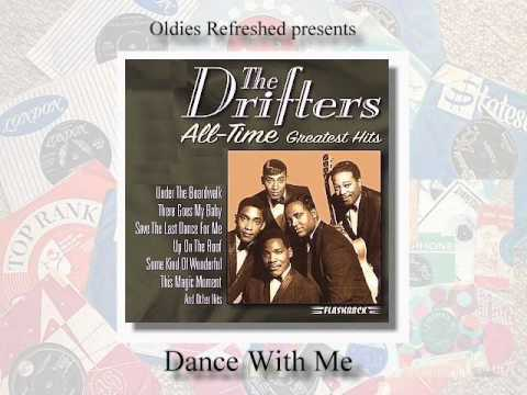 Dance With Me - The Drifters - Oldies Refreshed