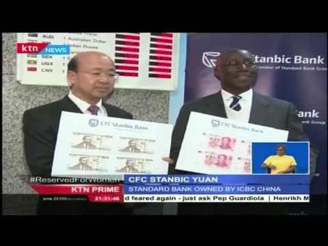 Cfc Stanbic Bank availing Chinese currency across its branches to facilitate Kenya and China trade