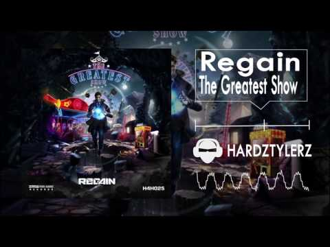 Regain - The Greatest Show (60fps) HQ)