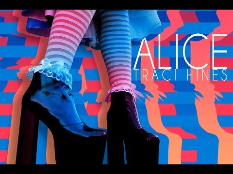 Traci Hines  ALICE lyric