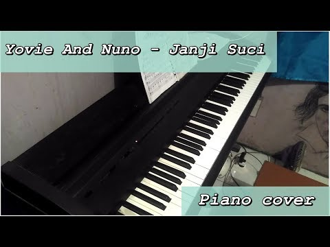 Yovie and Nuno - Janji Suci  Piano Cover