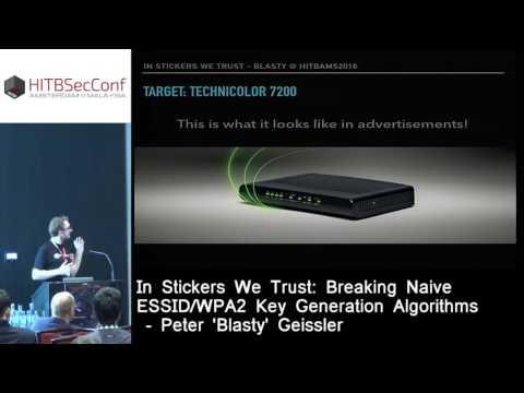 #HITB2016AMS D2T2 - Breaking Naive ESSID/WPA2 Key Generation Algorithms - Peter 'Blasty' Geissler