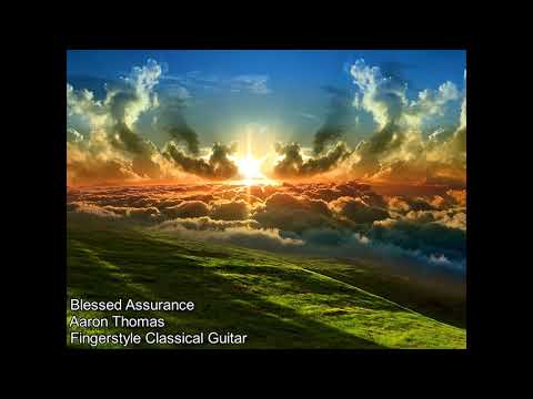 Blessed Assurance Fingerstyle (Classical Guitar) by Aaron Thomas