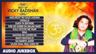 Best of Vicky Badshah ਵਿੱਕੀ ਬੱਦਸ਼ਾਹ | Hit Sufi Songs (Jukebox) Punjabi Sufiana