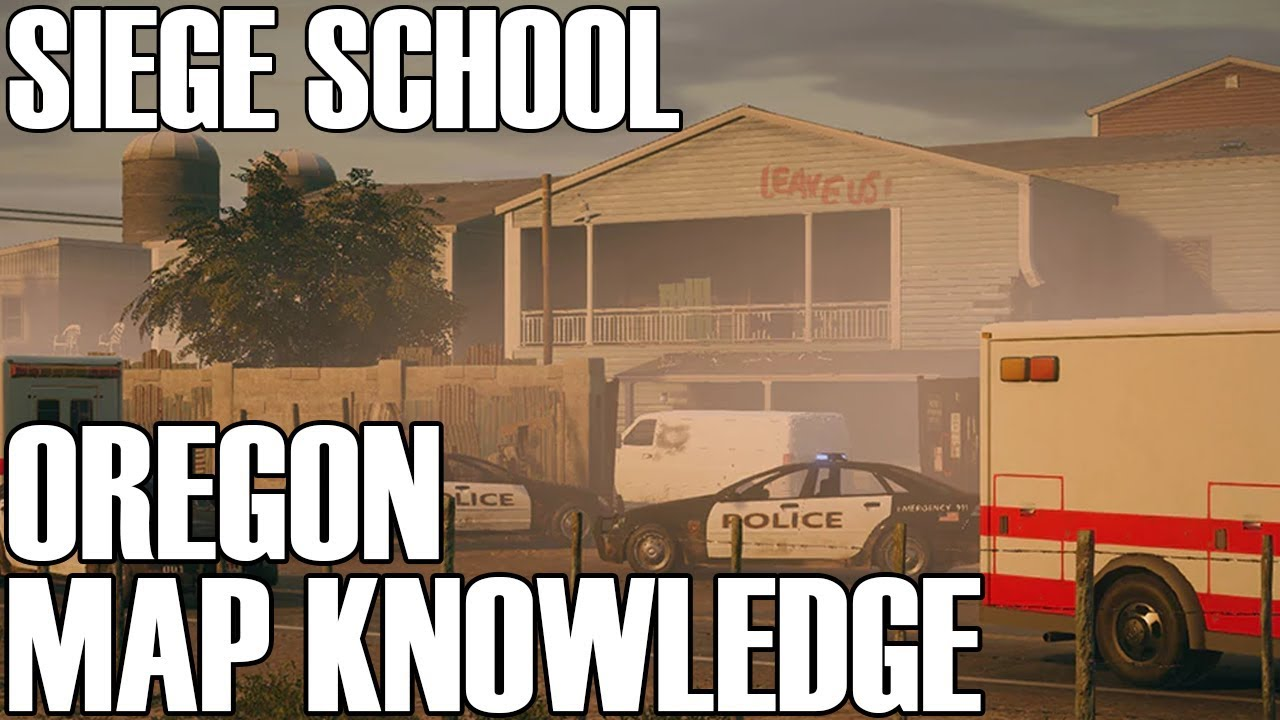 Oregon Map Knowledge Siege School Rainbow Six Siege Youtube