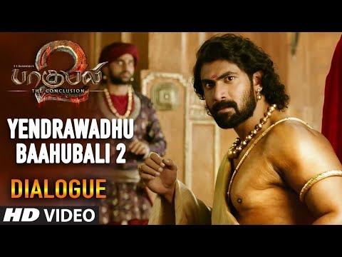 Yendrawadhu Dialogue | baahubali 2 Tamil Dialogues | Prabhas, Anushka Shetty, Rana, Tamannaah