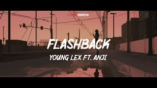 Young Lex Feat. Anji - Flashback (Lyrics Video)