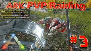 [3] Opening Day! Sword and Shield Fun! (ARK Survival Evolved PVP Raiding)