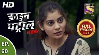 Crime Patrol Satark Season 2 - Ep 60 - Full Episode - 4th October, 2019