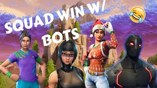 When Bots Unite | FORTNITE SQUAD WIN