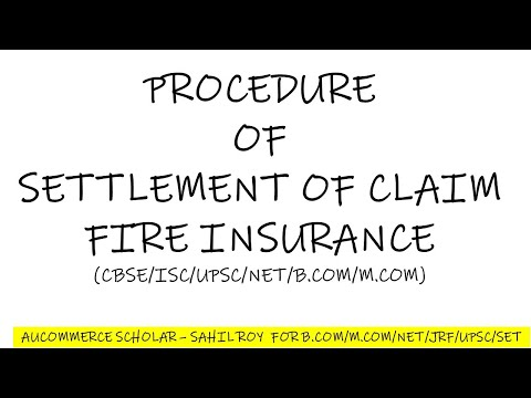 PROCEDURE OF SETTLEMENT OF CLAIM UNDER FIRE INSURANCE POLICY